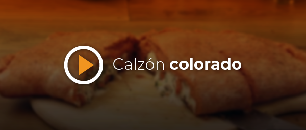 RECETA CALZON COLORADO