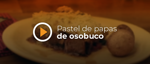 RECETA PASTEL DE PAPA DE OSOBUCO